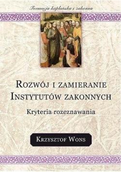 Rozwój i zamieranie instytutów zakonnych