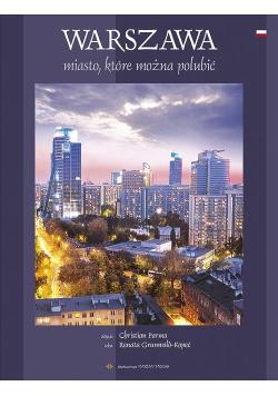 Warszawa Miasto które można polubić