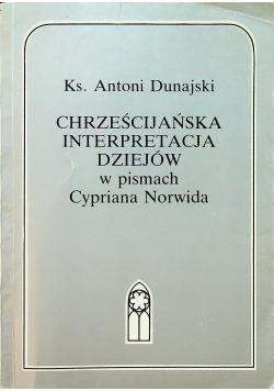 Chrześcijańska Interpretacja dziejów w pismach Cypriana Norwida