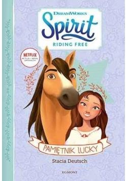 Spirit Riding Free. Pamiętnik Lucky