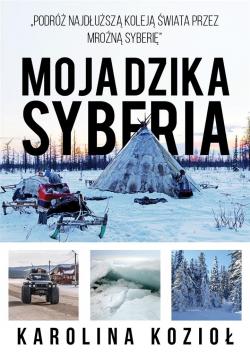 Moja dzika Syberia
