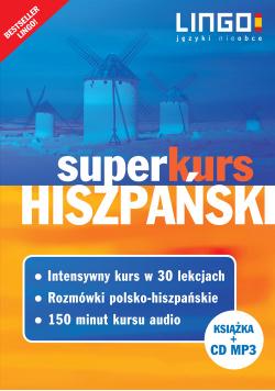 Hiszpański Superkurs Nowy kurs z rozmówkami +CD