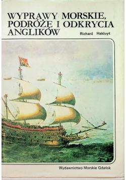 Wyprawy morskie podróże i odkrycia Anglików