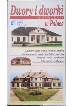 Dwory i dworki w Polsce  Przewodnik