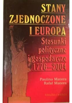 Stany Zjednoczone i Europa Stosunki polityczne i gospodarcze 1776 2004