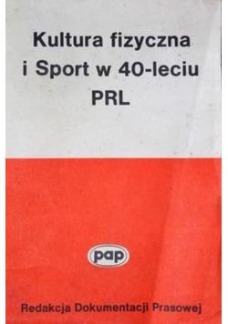 Kultura fizyczna i sport w 40-leciu PRL