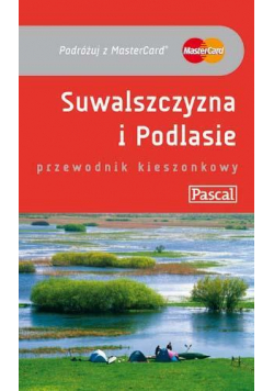 Przewodnik kieszonkowy - Suwalszczyzna i.. PASCAL