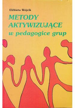 Metody aktywizujące w pedagogice grup