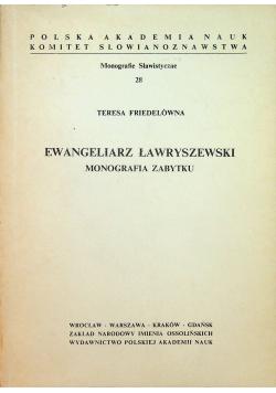Ewangeliarz ławryszewski monografia zabytku