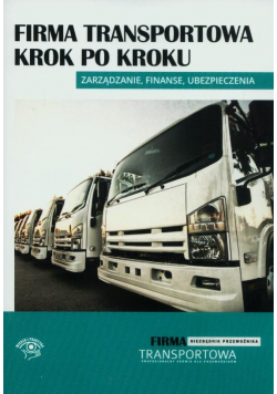 Firma transportowa krok po kroku