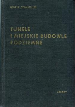Tunele i miejskie budowle podziemne