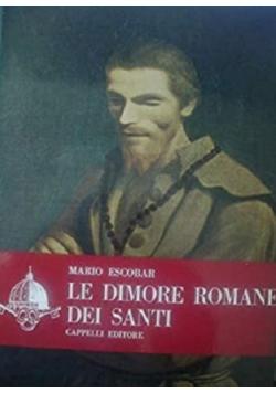 Le dimore romane dei santi