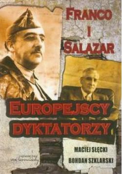 Franco i Salazar Europejscy dyktatorzy