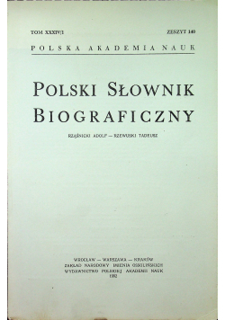 Polski słownik biograficzny Tom XXXIV/1 zeszyt 140