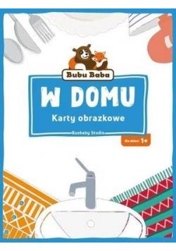 Bubu Baba. Karty obrazkowe. W domu
