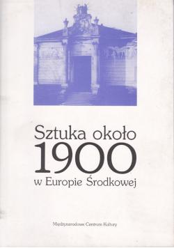 Sztuka około 1900 w Europie Środkowej