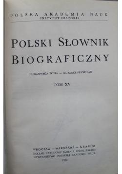 Polski słownik biograficzny Tom XV