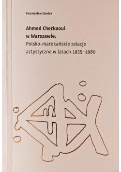 Ahmed Cherkaoui w Warszawie...