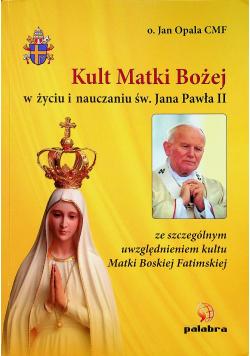 Kult Matki Bożej w życiu i nauczaniu Św Jana Pawła II