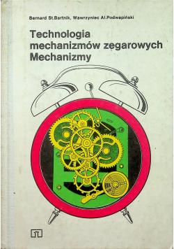 Technologia mechanizmów zegarowych Mechanizmy
