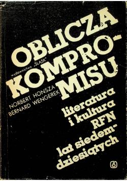 Oblicza kompromisu literatura i kultura RFN lat siedemdziesiątych