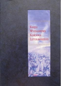 Księgi wyznaniowe Kościoła Luterańskiego