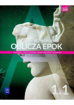 Język polski Oblicza epok 1 1 Zakres podstawowy i rozszerzony
