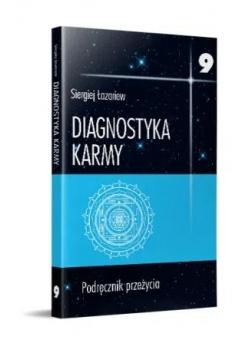 Diagnostyka karmy 9 Podręcznik przeżycia