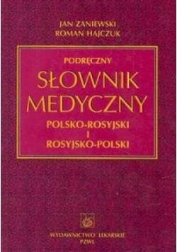 Podręczny słownik medyczny polsko rosyjski i rosyjsko polski