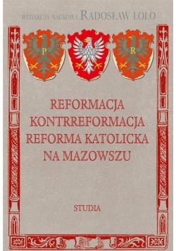 Reformacja, Kontrreformacja, Reforma katolicka..