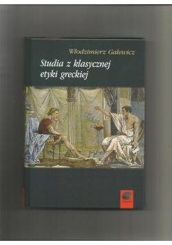 Studia z klasycznej etyki greckiej