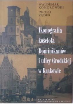 Ikonografia kościoła Dominikanów i ulicy Grodzkiej w Krakowie