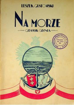 Na morze Gdańsk Gdynia 1931r