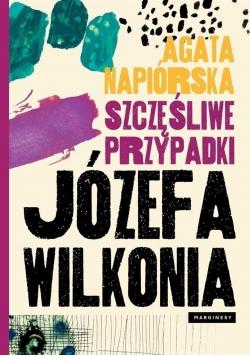 Szczęśliwe przypadki Józefa Wilkonia
