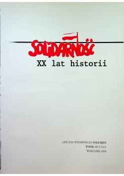 Solidarność XX lat historii