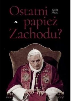 Ostatni papież Zachodu
