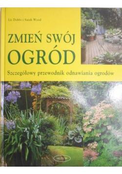 Zmień swój ogród szczegółowy przewodnik odnawiania ogrodów