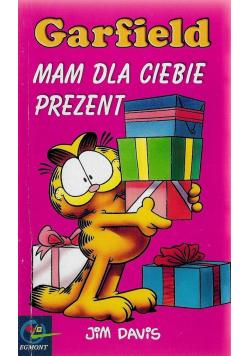 Garfield Mam dla ciebie prezent