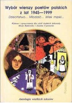 Wybór wierszy poetów polskich z lat 1945 1999