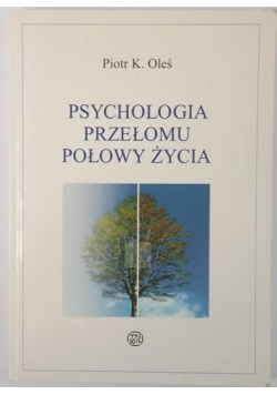 Psychologia przełomu połowy życia
