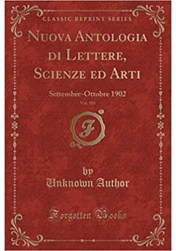 Nuova Antologia di Lettere  Scienze ed Arti Vol 185 reprint z 1902 r