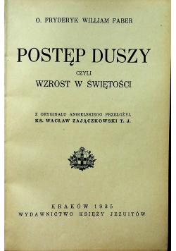 Postęp Duszy czyli wzrost w świętości 1935r
