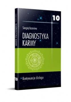 Diagnostyka karmy 10 Kontynuacja dialogu