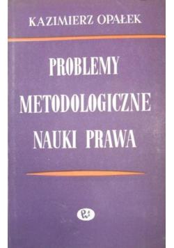 Problemy metodologiczne nauki prawa