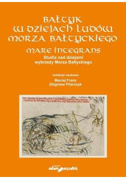 Bałtyk w dziejach ludów Morza Bałtyckiego