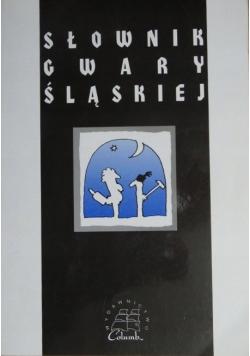 Słownik gwary śląskiej