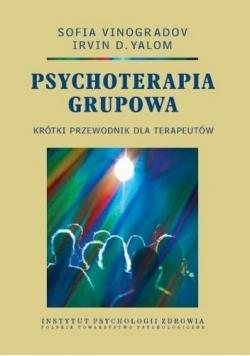 Psychoterapia grupowa Krótki przewodnik dla terapeutów