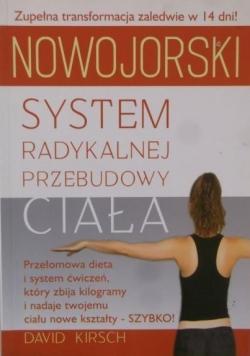 Nowojorski system radykalnej przebudowy ciała