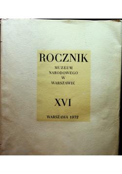 Rocznik muzeum narodowego w Warszawie XVI