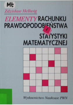 Elementy rachunku prawdopodobieństwa i statystyki matematycznej